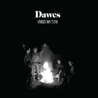 Dawes - Stories Don't End (Explicit)