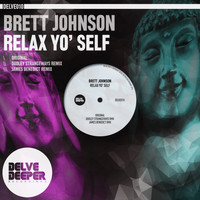 Brett Johnson - Relax Yo' Self