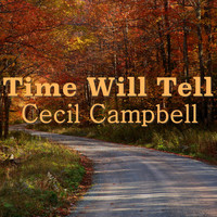 Cecil Campbell - Time Will Tell