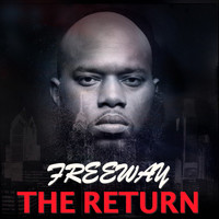 Freeway - The Return