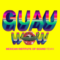 Beck / Mexican Institute Of Sound / Mü (La Banda Bastön) - Wow (GUAU! Mexican Institute of Sound Remix)