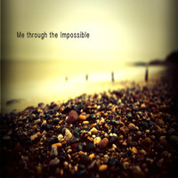 Me through the Impossible - Shades of Sorrow