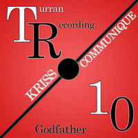 Kriss Communique - Godfather