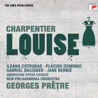 Georges Prêtre - Charpentier: Louise - The Sony Opera House