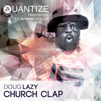 Doug Lazy - Church Clap