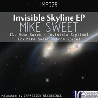 Mike Sweet - Invisible Skyline EP
