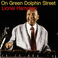 Lionel Hampton - On Green Dolphin Street