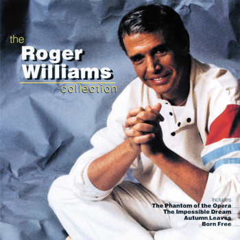 Roger Williams - The Roger Williams Collection