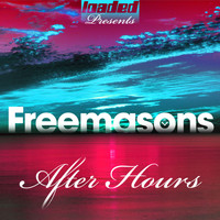 Freemasons - After Hours