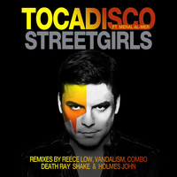 Tocadisco feat. Meral Al-Mer - Streetgirls (Remixes)