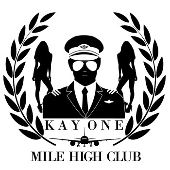 Kay One - Mile High Club