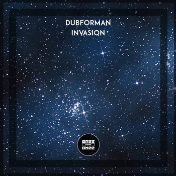 Dubforman - Invasion