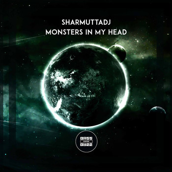 SharmuttaDJ - Monsters In My Head