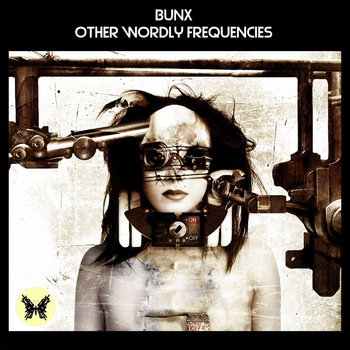 Bunx - Other Wordly Frequencies