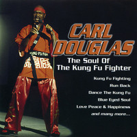 Carl Douglas - The Soul of the Kung Fu Fighter