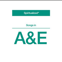 Spiritualized - Songs in A&E (Explicit)