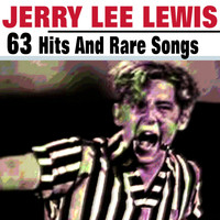 Jerry Lee Lewis - 63 Jerry Lee Lewis
