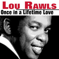 Lou Rawls - Once in a Lifetime Love