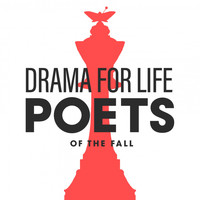 Poets Of The Fall - Drama for Life