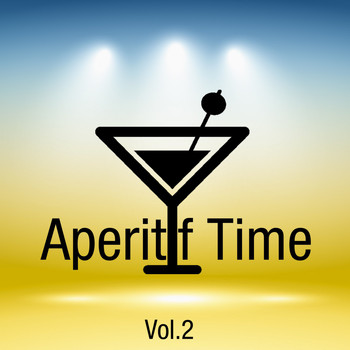 Various Artists - Aperitif Time, Vol. 2