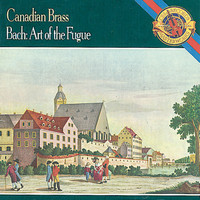 The Canadian Brass - Bach: Art of the Fugue