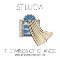 St. Lucia - The Winds of Change (Bahner Cheerleader Remix)