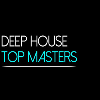 Various Artists - Deep House Top Masters