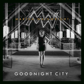 Martha Wainwright - Goodnight City