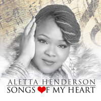 Aletta Henderson - Songs of My Heart - EP