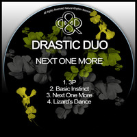 Drastic Duo - Next One MKore