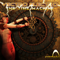 Vectro Electro - The Time Machine