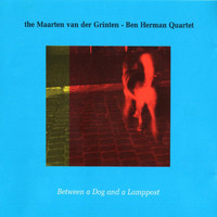Maarten van der Grinten - Between a Dog and a Lamppost