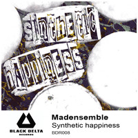 Madensemble - Synthetic Happiness