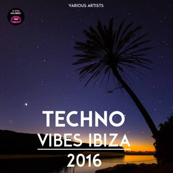 Various Artists - Techno Vibes Ibiza 2016