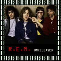 R.E.M. - Unreleased (Remastered, Live On Broadcasting)