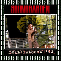 Soundgarden - Lollapalooza Festival, Bremerton, July 22nd, 1992 (Remastered, Live On Broadcasting)