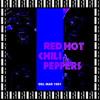 Red Hot Chili Peppers - Pat O'Brien Pavilion, Del Mar, Ca. December 28th, 1991 (Remastered, Live On Broadcasting)