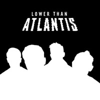 Lower Than Atlantis - Lower Than Atlantis