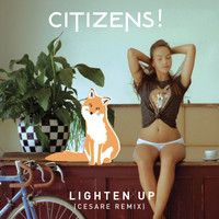 Citizens! - Lighten Up