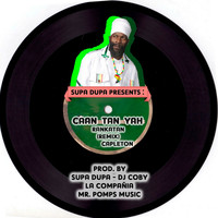 Capleton - Caan Tan Yah - Single (Rankatan Remix)
