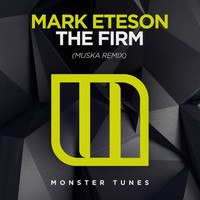 MARK ETESON - The Firm (Muska Remix)