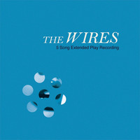 The Wires - the Wires EP
