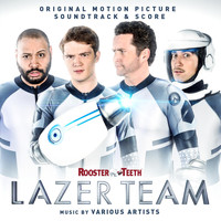 Jeff Williams - Lazer Team (Original Motion Picture Soundtrack)