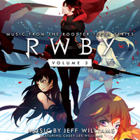 Jeff Williams - Rwby, Vol. 3 (Original Soundtrack & Score)