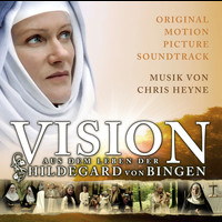 Original Motion Picture Soundtrack - Vision - The Life of Hildegard von Bingen