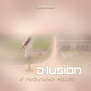 A-Lusion - A Thousand Miles