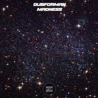 Dubforman - Madness