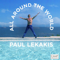 Paul Lekakis - ALL AROUND THE WORLD