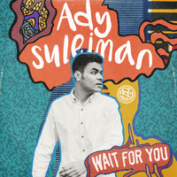 Ady Suleiman - Wait for You (Acoustic)