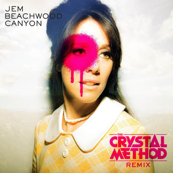 Jem - Beachwood Canyon (The Crystal Method Remix) [Radio Edit]